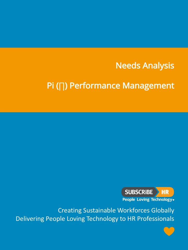 Subscribe-HR Needs Analysis Pi Performance Management
