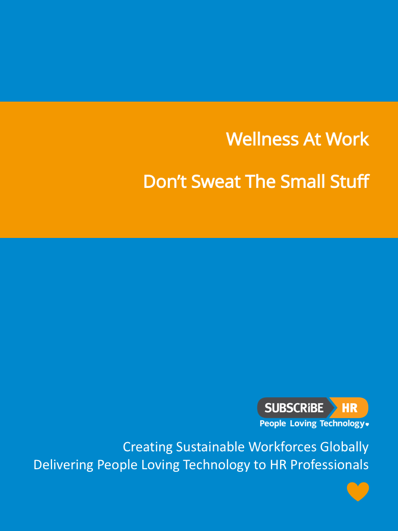 Subscribe-HR Wellness At Work Don't Sweat The Small Stuff