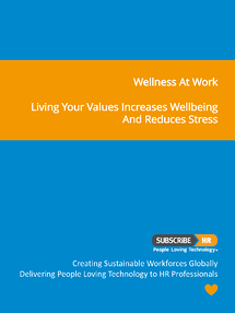 Subscribe-HR Wellness At Work Living your values for better wellbeing and less stress