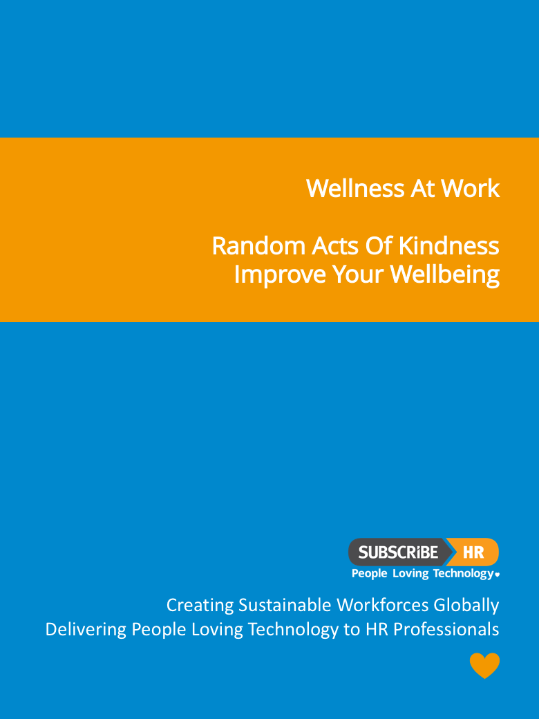Subscribe-HR Wellness At Work Random acts of kindness, Improve your Wellbeing