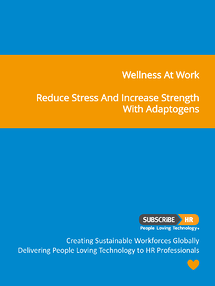Subscribe-HR Wellness At Work Reduce Stress and Increase Stamina with Adaptogens