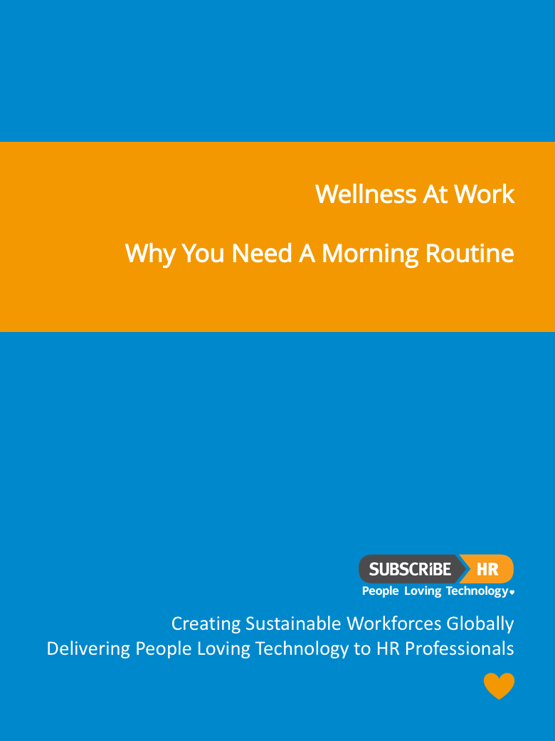 Subscribe-HR Wellness At Work Why you need a Morning Routine