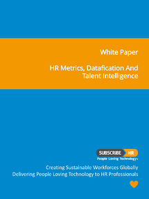Subscribe-HR White Paper HR Metrics, Datafication and Talent Intelligence
