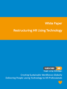 Subscribe-HR White Paper Restructuring Your HR Using Technology