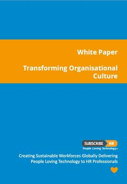 Subscribe-HR White Paper Transforming Organisational Culture