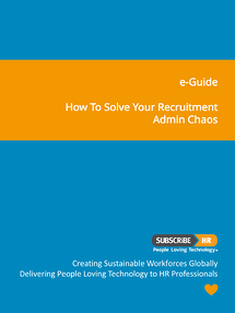 Subscribe-HR e-Guide How to Solve Your HR and Recruitment Administraion Chaos