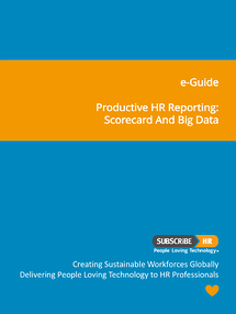 Subscribe-HR e-Guide Productive HR Reporting- Scorecard and Big Data